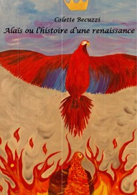 Cover Alaïs ou l'histoire d'une renaissance