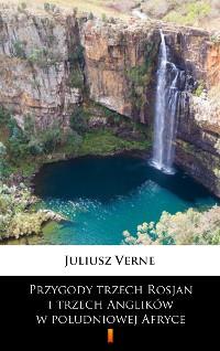 Cover Przygody trzech Rosjan i trzech Anglików w południowej Afryce