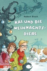 Cover Detektiv Kai 1: Kai und die Weihnachtsdiebe