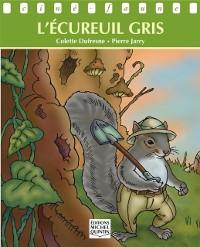 Cover Cine-faune - L'ecureuil gris