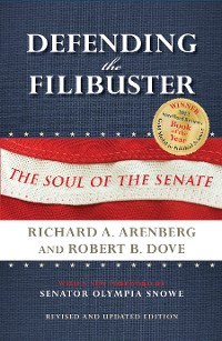 Cover Defending the Filibuster, Revised and Updated Edition