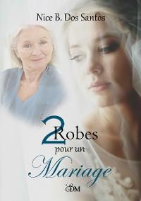 Cover 2 Robes pour un mariage