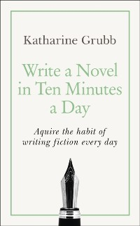 Cover Write a Novel in 10 Minutes a Day