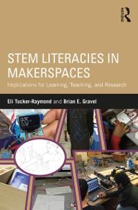 Cover STEM Literacies in Makerspaces