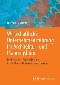 Cover Wirtschaftliche Unternehmensführung im Architektur- und Planungsbüro
