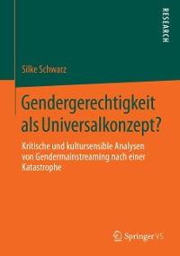 Cover Gendergerechtigkeit als Universalkonzept?