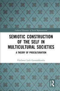 Cover Semiotic Construction of the Self in Multicultural Societies