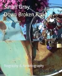 Cover Down Broken Road 2