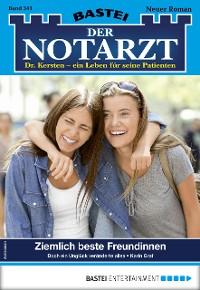 Cover Der Notarzt 341 - Arztroman