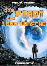 Cover Stadt der Tausend Wünsche