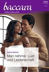 Cover Man nehme: Lust und Leidenschaft
