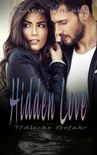 Cover Hidden Love - Tödliche Gefahr