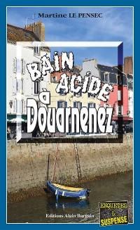 Cover Bain acide à Douarnenez