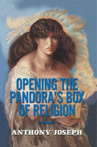 Cover Opening the Pandora'S Box of Religion