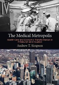 Cover The Medical Metropolis