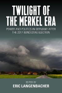 Cover Twilight of the Merkel Era