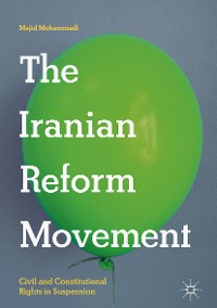 Cover The Iranian Reform Movement
