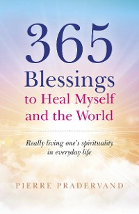 Cover 365 Blessings to Heal Myself and the World