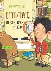 Cover Detektiv O. in geheimer Mission
