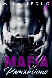 Cover Mafia & Perversions - TOME 1