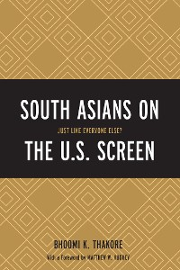 Cover South Asians on the U.S. Screen