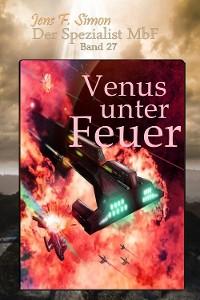 Cover Venus unter Feuer (Der Spezialist MbF 27)