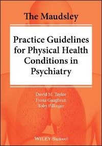 Cover The Maudsley Practice Guidelines for Physical Health Conditions in Psychiatry