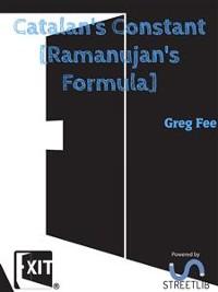 Cover Catalan's Constant [Ramanujan's Formula]