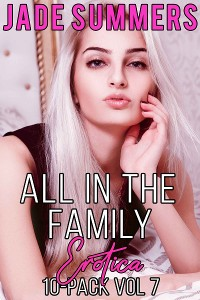 Cover All in the Family Erotica: 10-Pack Vol 7