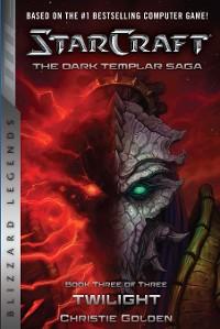 Cover StarCraft: The Dark Templar Saga #3: Twilight