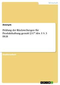 Cover Prüfung der Rückstellungen für Produkthaftung gemäß §317 Abs. 1 S. 3 HGB