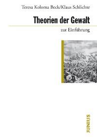 Cover Theorien der Gewalt zur Einführung