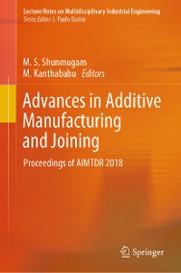 Cover Advances in Additive Manufacturing and Joining
