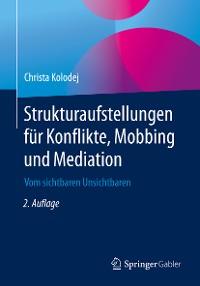 Cover Strukturaufstellungen für Konflikte, Mobbing und Mediation