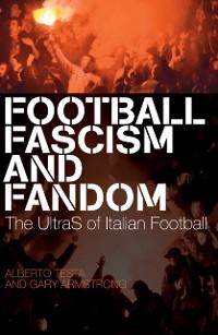 Cover Football, Fascism and Fandom