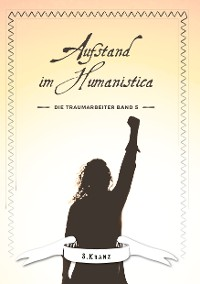 Cover Die Traumarbeiter Band 5