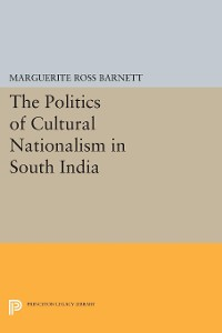 Cover The Politics of Cultural Nationalism in South India