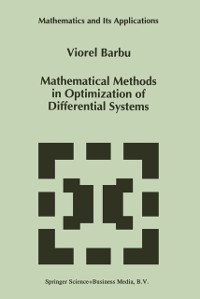 Cover Mathematical Methods in Optimization of Differential Systems