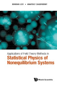 Cover Applications of Field Theory Methods in Statistical Physics of Nonequilibrium Systems