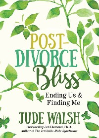 Cover Post-Divorce Bliss