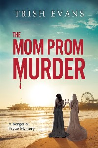 Cover The Mom Prom Murder