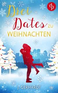 Cover Drei Dates zu Weihnachten