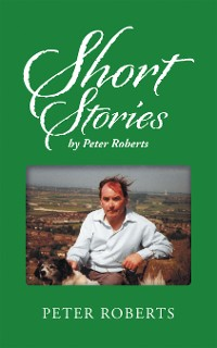 Cover Short Stories by Peter Roberts