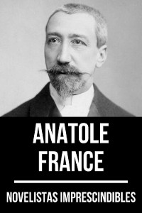 Cover Novelistas Imprescindibles - Anatole France