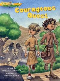 Cover Courageous Quest (Gospel Time Trekkers #5)