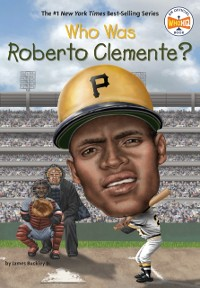Cover Who Was Roberto Clemente?