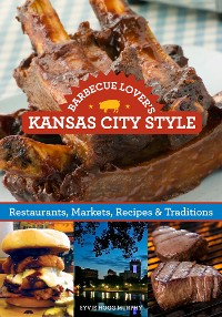 Cover Barbecue Lover's Kansas City Style