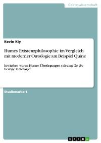 Cover Humes Existenzphilosophie im Vergleich  mit moderner Ontologie am Beispiel Quine