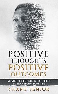 Cover Positive Thoughts Positive Outcomes