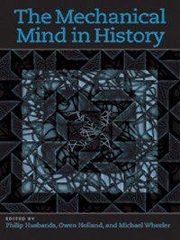 Cover The Mechanical Mind in History